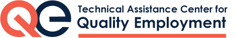 Technical Assistance Center for Quality Employment - QE