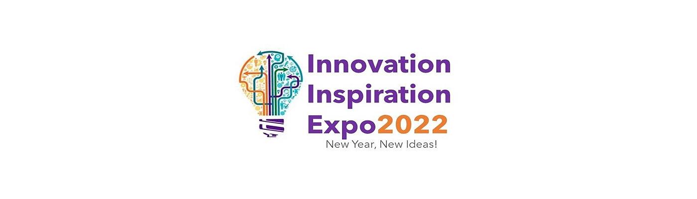 Innovation Inspiration Expo 2022 - New Year, New Ideas!